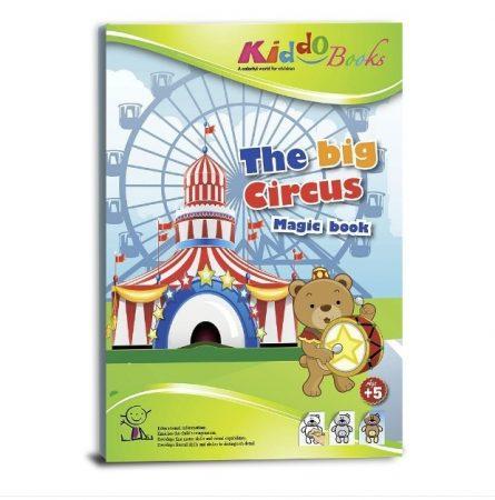 Varázs színezõ Pontról pontra Cirkusz Kiddo Books