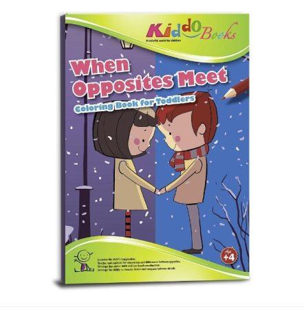 Ellentétek találkozása Színezõ füzet ovisoknak Kiddo Books