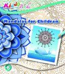 Mandalák gyerekeknek - Színező füzet - Kiddo
